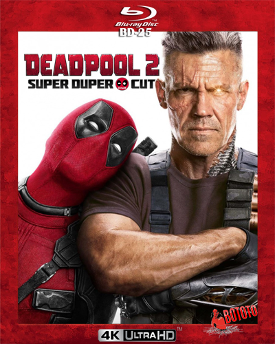 Deadpool 2 Super Duper Cut – latino