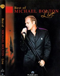 Michael Bolton Best of live